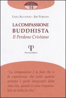 Criticalwinenotav.it La compassione buddista. Il perdono cristiano Image