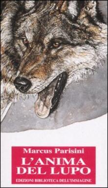 Equilibrifestival.it L' anima del lupo. Ediz. illustrata Image