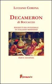Decameron. Riscrittura integrale in italiano moderno. Vol. 2