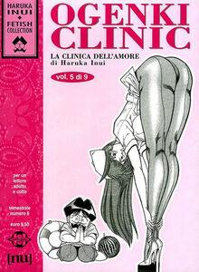 Ogenki clinic. La clinica dell'amore. Vol. 5