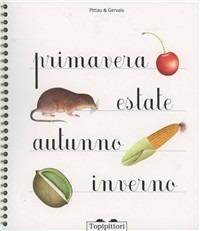 Primavera. Estate, autunno, inverno - Pittau Francesco - wuz.it