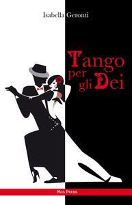 Tango per gli dei