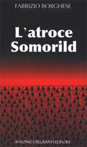 L' atroce Somorild