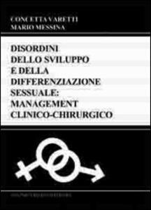 Disordini dello sviluppo e della differenziazione sessuale. Management clinico-chirurgico