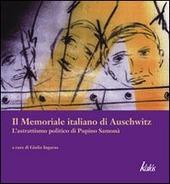 Il memoriale italiano di Auschwitz. L'astrattismo politico di Pupino Samona
