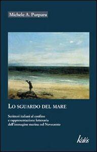 Lo sguardo del mare. Scrittori italiani al confino e rappresentazione letteraria dell'immagine marina nel Novecento