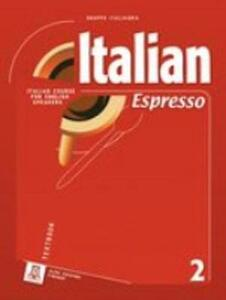 Italian espresso. Textbook. Con CD Audio. Vol. 2