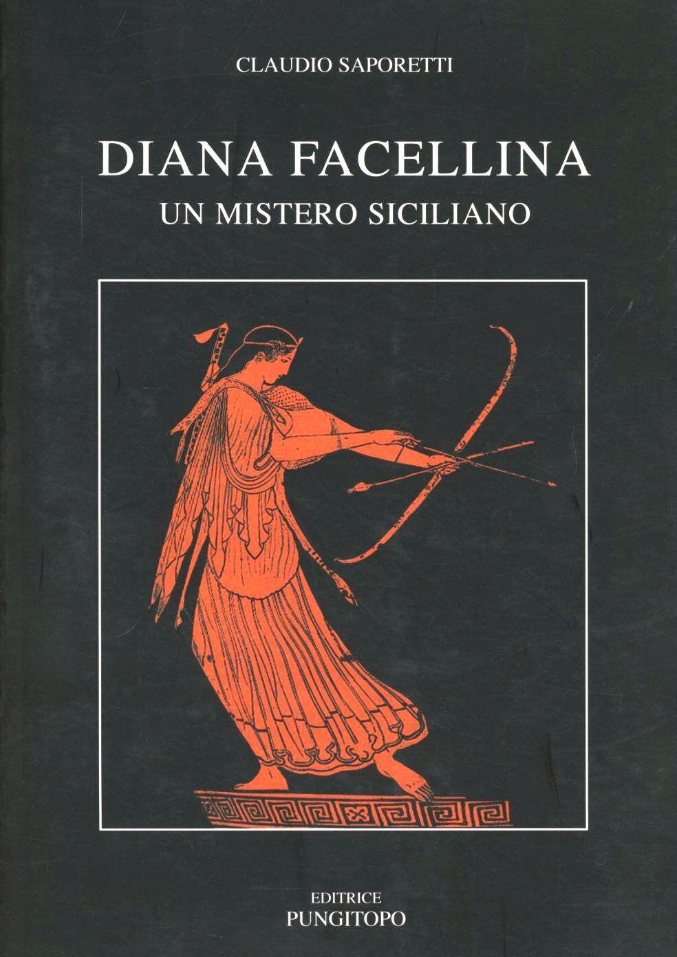 Diana Facellina. Un mistero siciliano