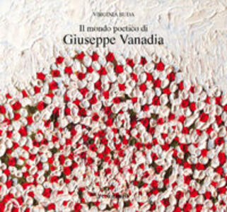 Il mondo poetico di Giuseppe Vanadia