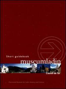 Museum Ladin Ciastel de Tor. Ediz. inglese. DVD