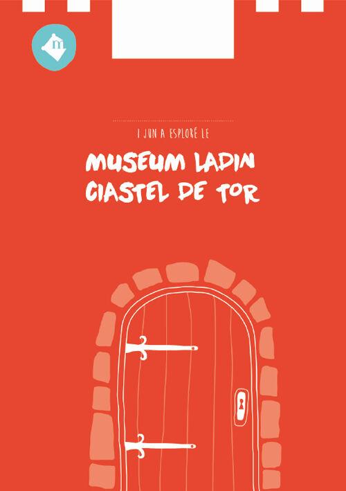 I jun a esploré le Museum Ladin Ciastel de Tor