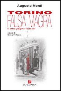 Torino falsa magra e altre pagine torinesi