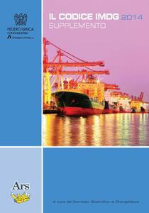 Il codice IMDG 37-2014 supplemento. Con PDF scaricabile online