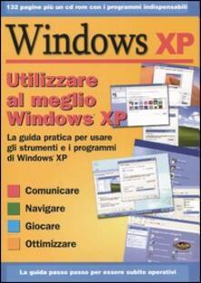 Utilizzare al meglio Windows XP. Con CD-ROM.pdf