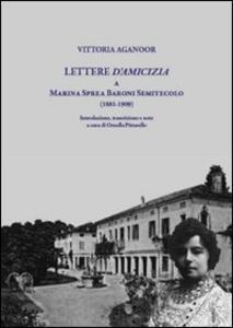 Lettere d'amicizia a Marina Sprea Baroni Semitecolo (1881-1909)