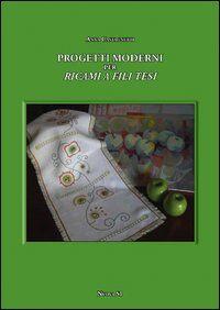 Progetti moderni per ricami e fili tesi