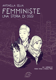 Rallydeicolliscaligeri.it Femministe. Una storia di oggi Image