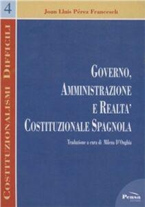 Governo, amministrazione e realtà costituzionale spagnola