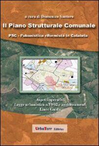Il piano strutturale comunale. La riforma urbanistica in Calabria