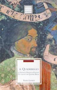 Il quadriregio di Federico Frezzi da Foligno. Un viaggio nei quattro regni