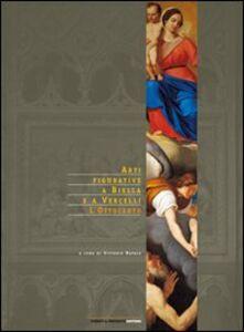 Arti figurative a Biella e a Vercelli: l'Ottocento
