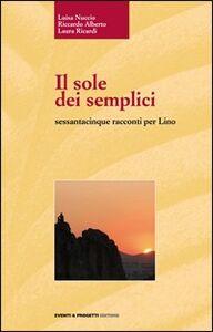 Il sole dei semplici sessantacinque racconti per Lino