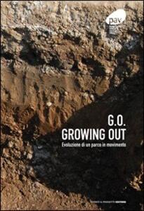 G.O. growing out. Evoluzione di un parco in movimento