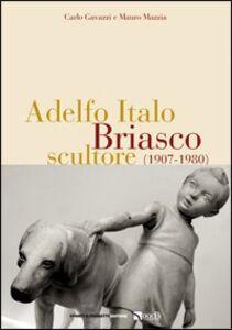 Adelfo Italo Briasco, scultore (1907-1980)