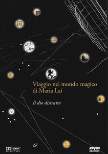 Amatigota.it Il dio distratto. Viaggio nel mondo magico di Maria Lai. DVD. Con gadget. Con serigrafia Image