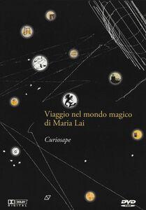 Curiosape. Viaggio nel mondo magico di Maria Lai. Con DVD