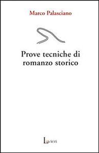 Prove tecniche di romanzo storico