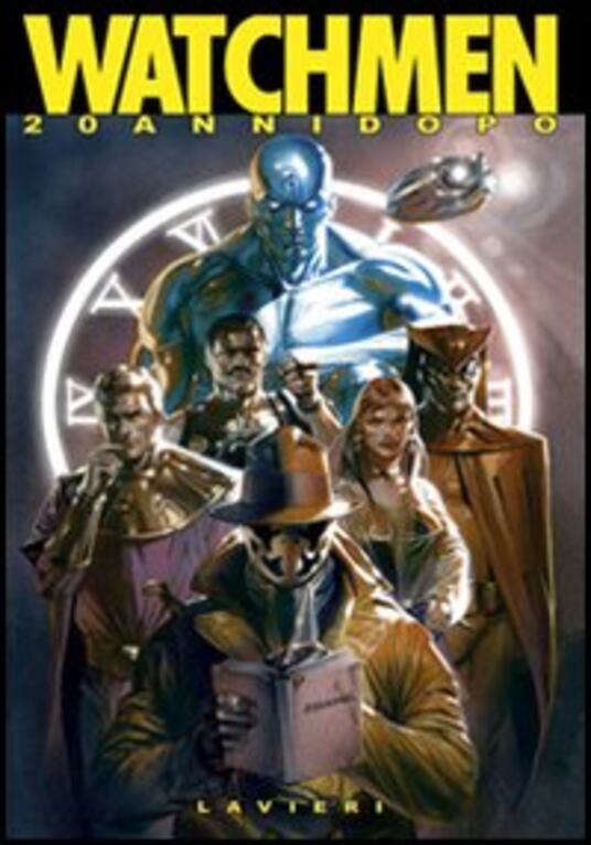 Watchmen 20 anni dopo. Ediz. illustrata - copertina