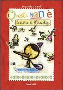 Questa non è la storia di Pinocchio - Luca Matricardi - copertina