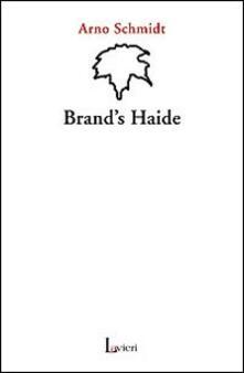 Brand's Haide - Arno Schmidt - copertina