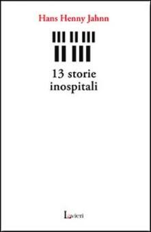 13 storie inospitali - Hans H. Jahnn - copertina
