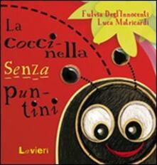 Filippodegasperi.it Coccinella senza puntini Image