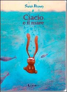 Ciacio e il mare - Sarah Khoury - copertina