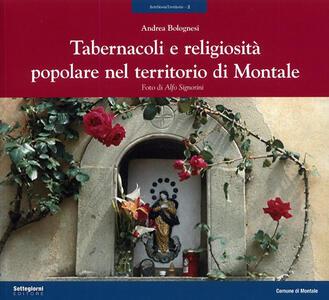 Tabernacoli e religiosità popolare nel territorio di Montale