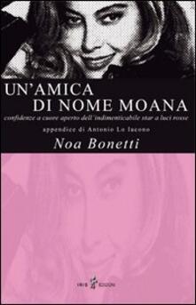 Un' amica di nome Moana - Noa Bonetti - copertina