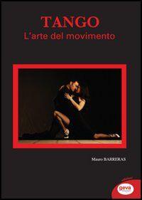 Tango. L'arte del movimento
