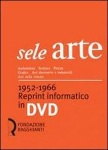 Secchiarapita.it Sele arte (1952-1966). Reprint informatico. DVD-ROM Image