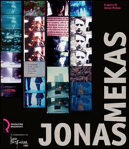 Jonas Mekas. 6 opere di Jonas Mekas. Catologo della mostra (Lucca, 11 ottobre-2 novembre 2008)