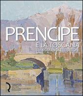 Umberto Prencipe e la Toscana. Tra modernita e tradizione