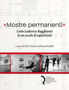 Radiospeed.it «Mostre permanenti». Carlo Ludovico Ragghianti in un secolo di esposizioni Image