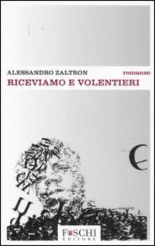 Riceviamo e volentieri - Alessandro Zaltron - copertina