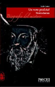 Listadelpopolo.it Nostradamus. Un vero profeta? Image