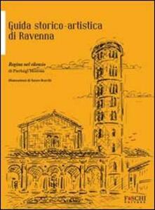 Nordestcaffeisola.it Regina nel silenzio. Guida storico-artistica di Ravenna Image