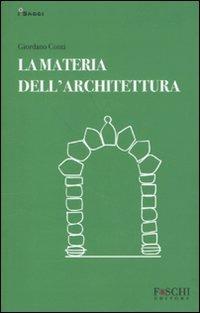La materia dell'architettura di Giordano Conti