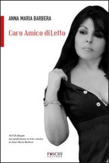 Caro amico diLetto - Anna Maria Barbera - copertina