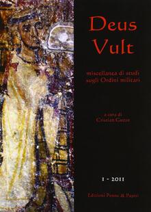 Secchiarapita.it Deus Vult. Miscellanea di studi sugli ordini militari (2011). Vol. 1 Image